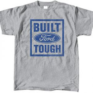 Built Ford Tough Tee